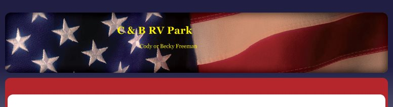 C & B RV Park  - Cody or Becky Freeman